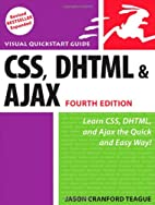 CSS, DHTML, and Ajax, Fourth Edition by…