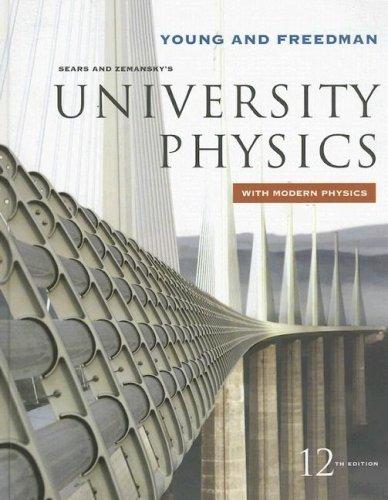 University physics 13th edition solution manual.