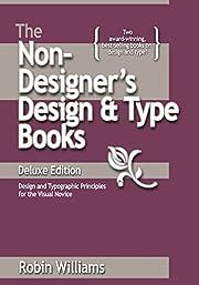 The Non-Designer's Design and Type Books,…