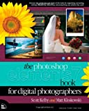 Photoshop Elements 7 Book for Digital Photographers (Voices That Matter)