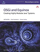 Equinox and OSGi: The Power Behind Eclipse…