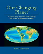 Our Changing Planet: An Introduction to…