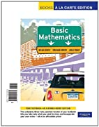 Basic Mathematics, Books a la Carte Edition…