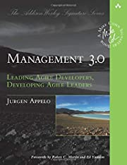Management 3.0: Leading Agile Developers,…