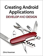 Creating Android Applications: Develop and…