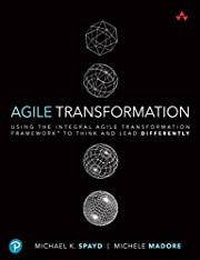 Agile Transformation: Using the Integral…