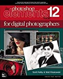 The Photoshop Elements 12 Book for Digital Photographers (Voices That Matter)
