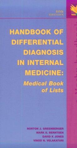 Handbook of Differential Diagnosis in Internal Medicine: Medical Book of Lists, Berntsen MD, Mark S.; Greenberger MD, Norton J.; Jones MD, David K.; Velakaturi MD, Vinod N.