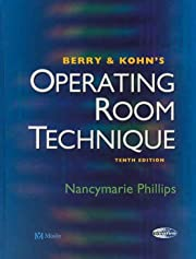 Berry & Kohn's Operating Room Technique by…