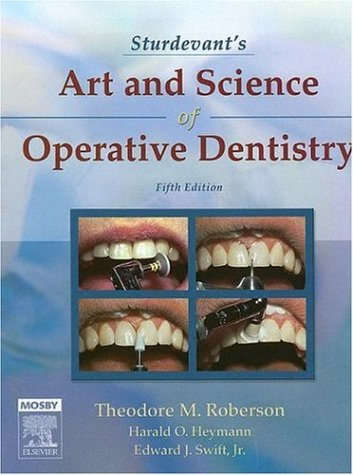Sturdevant's art and science of operative dentistry 6th edition.