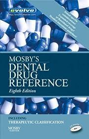 Mosby's Dental Drug Reference por Mosby