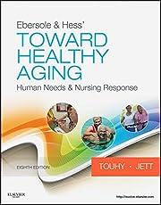 Ebersole & Hess' Toward Healthy Aging: Human…