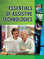 Essentials of Assistive Technologies, 1e by…