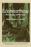 Ectomycorrhizae : Their Ecology and Physiology
