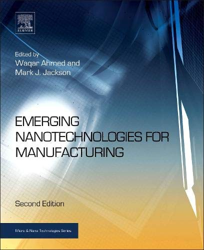 PDF] Emerging Nanotechnologies for Manufacturing, Second