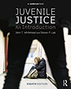 Juvenile Justice: An Introduction by John T.…