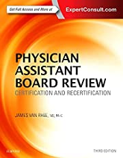 Physician Assistant Board Review:…