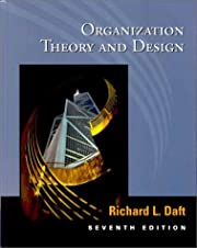 Organization theory and design. 7th edition…