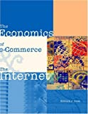 The economics of e-commerce and the Internet / Edward J. Deak