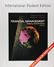 Financial Management: Theory & Practice:…