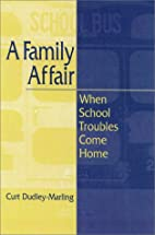 A Family Affair: When School Troubles Come…