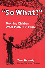 So What?: Teaching Children What Matters…