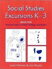 Social Studies Excursions, K-3: Book One:…