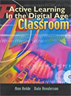 Active Learning in the Digital Age Classroom…