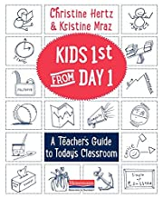 Kids First from Day One: A Teacher's…