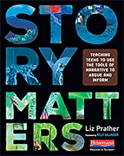 Story Matters: Teaching Teens to Use the…