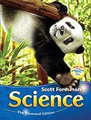 Scott Foresman Science: The Diamond Edition…