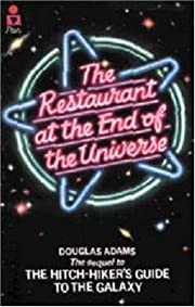 The Restaurant at the End of the Universe…