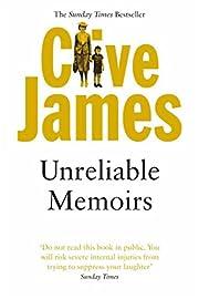 Clive James: Unreliable Memoirs (Picador…