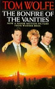 The Bonfire of the Vanities de Tom Wolfe