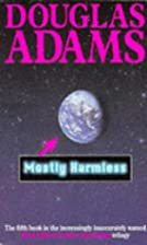 Mostly Harmless (Hitch Hiker's Guide to the…