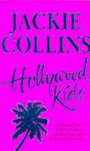 Hollywood Kids – tekijä: Jackie Collins