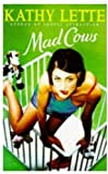 Mad cows / Kathy Lette