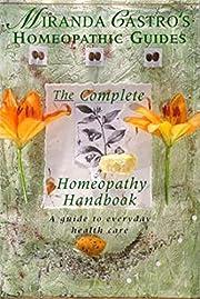Complete Homeopathy Handbook (Miranda…
