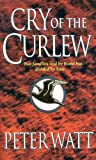 Cry of the curlew / Peter Watt