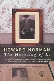 The Haunting of L de Howard Norman
