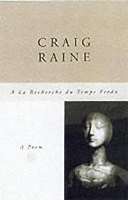 A la recherche du temps perdu de Craig Raine