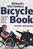 Richard's 21st century bicycle book / Richard Ballantine