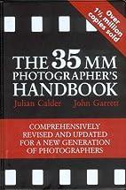 The 35mm Photographer's Handbook by Julian…