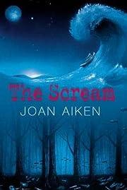The Scream de Joan Aiken