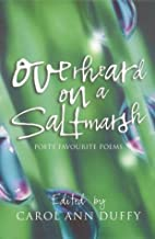 Overheard on a Saltmarsh: Poets'…