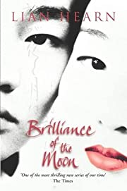 Brilliance of the Moon (Tales of the Otori,…