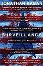 Surveillance: A Novel - Jonathan Raban