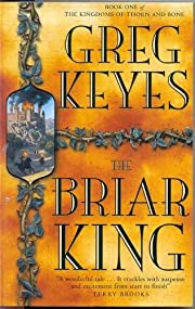 The Briar King Book 1 of the Kingdoms of…