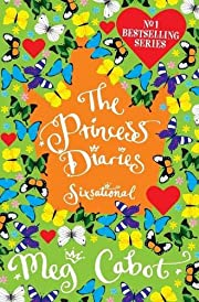 The Princess Diaries: Sixsational de Meg…
