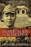 The bone man of Kokoda / Charles Happell